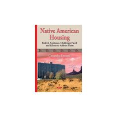 Native American Housing ( Housing Issues, Laws and Programs) (Hardcover)