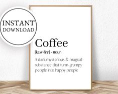 Funny Coffee, Coffee Humor, Coffee Quotes, Coffee Printable, Printable Wall Art, Quote Posters, Art Posters, Coffee Definition, Daddy I Love You