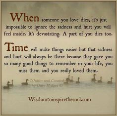 So true...my Bec RIH 12/9/84 - 8/31/15 Mummer misses you every second of every day