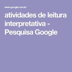 atividades de leitura interpretativa - Pesquisa Google