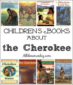 Children's Books About the Cherokee | Alldonemonkey.com @alldonemonkey