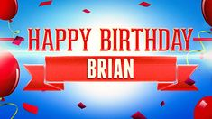 Happy Birthday Brian performed by Happy Birthday. Happy Birthday Paul, Happy Birthday Wishes Images, Birthday Greetings, Birthday Name, Wonderful Time, Birthdays, Love You, Neon Signs, Letters