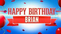 Happy Birthday Brian performed by Happy Birthday. Happy Birthday Wishes Nephew, Happy Birthday Paul, Happy Birthday Wishes Images, Birthday Name, Birthday Greetings, Wonderful Time, Best Friends, Birthdays, Names