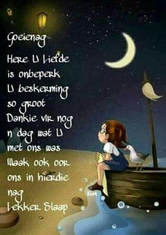 Good Night Wishes, Good Night Sweet Dreams, Day Wishes, Bible Emergency Numbers, Good Knight, Evening Greetings, Pictures Of Jesus Christ, Afrikaanse Quotes, Goeie Nag