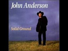 I Wish I Could Have Been There - John Anderson - YouTube