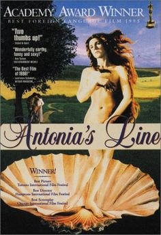 Chasing Hannah:  Movies about lineage and family:  Antonia's Line