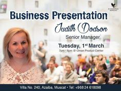 Business Presentation by Judith Dodson Tuesday, 1st March ~ 7pm - 8pm @ Oman Product Center Don't miss!!!