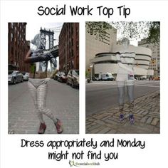 Funny Memes Social Workers on any given Monday