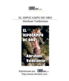 El Hipocampo de Oro - Abraham Valdelomar