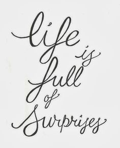 Life is full of surprises  #typography
