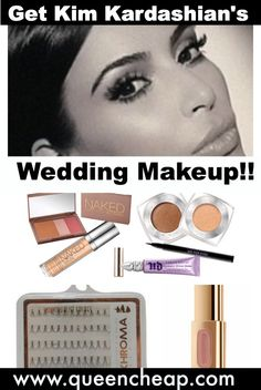 Kim Kardashian wedding makeup look and products are revealed by her makeup artist! Here's how to achieve her look with the exact same products (for cheap!)