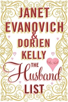 The Husband List by Janet Evanovich and Dorien Kelly