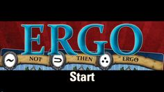 Ergo: I Play Therefore I Am