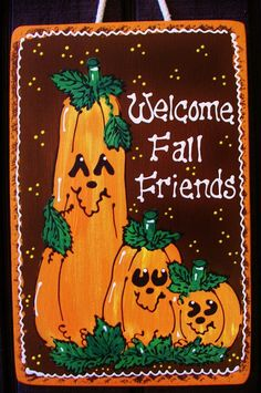 Welcome Fall Friends HALLOWEEN Sign Pumpkin Autumn Holiday Plaque Decor Hanger #HandcraftedbyMillerFamilyWoodcrafts