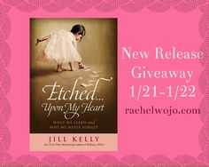 Brand New Release 1/22/13 Beautiful and heart-filled: Etched...Upon My Heart by Jill Kelly