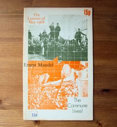 The Lessons of May 1968 - The Commune Lives (1971) by Ernest Mandel - Vintage History