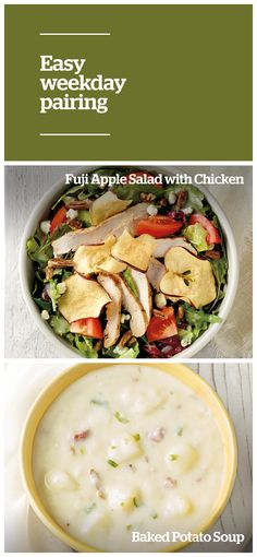 Try out this perfect fall pairing: Panera® Baked Potato Soup and Fuji Apple Salad with Chicken, an amazing blend of wholesome ingredients. Make weeknight meals simple and satisfying when you pair your favorite soups and salads.