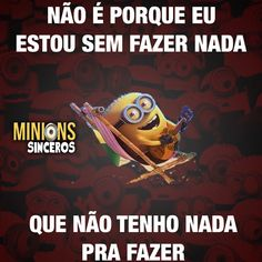 Foto do Instagram de ⠀ ⠀⠀ ⠀⠀ ⠀⠀ Minions Sinceros • 20 de julho de 2015 às 20:52 Funny Phrases, Funny Quotes, Funny Memes, Hilarious, Jokes, Humor Minion, Peace Love And Understanding, Minion Movie, Choreography Videos