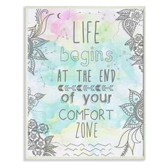Stupell Decor Life Begins At The End Of Your Comfort Zone Wall Plaque - MWP-114_WD_10X15