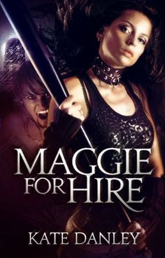 The 31 best urban fantasy images on pinterest book covers cover great deals on maggie for hire maggie mackay magical tracker book by kate danley limited time free and discounted ebook deals for maggie for hire maggie fandeluxe Images