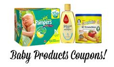 HUGE List of current Printable Baby Coupons   Pampers, Gerber, Johnson's, and More!