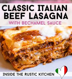 Classic Italian Lasagna with Bechamel Sauce - A classic recipe for homemade Lasagna made entirely from scratch. There's truly nothing more comforting than a hot bubbling baked lasagna made with a rich Best Lasagna Recipe, Homemade Lasagna, Lasagna With Bechamel Sauce, Lasagna Recipe Without Ricotta, Lasagna Sauce, Beef Lasagne, Lasagne Recipes, Italian Lasagna, Gourmet