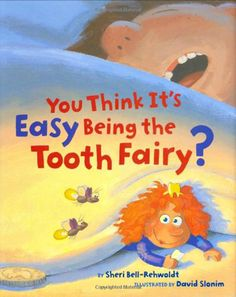 You Think It's Easy Being the Tooth Fairy? Feminist girl power picture book! #kids #books #girls