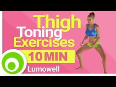 10 Minute Thigh Exercises to Lose Leg Fat - YouTube