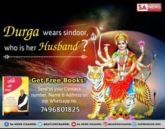 Do you know Durga Devi is the mother of Brahma,Vishnu and Shiv . But do you know who is the husband of Devi Durga? To know the answer must read the free book Gyan Ganga. Get free book Gyan Ganga procedure is given below Chaitra Navratri, Navratri Festival, Navratri Special, Maa Durga Image, Durga Maa, Durga Goddess, Navratri Image Hd, Happy Navratri Images, Shri Guru Granth Sahib