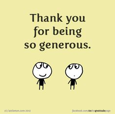 Image result for thank you for being generous