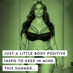 Watch this video for endless body positive inspiration for the summer.