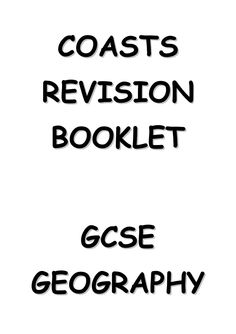 Booklet containing the essentials of revision on the topic of Coasts for GCSE Geography. Gcse Geography Revision, Physics Revision, Gcse Physics, Revision Tips, Gcse Science, Gcse Revision, Revision Notes, Geography Lessons, Study Notes