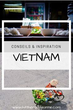 Plein de conseils et d'inspiration pour voyager au Vietnam... Hoi An, Hanoi, Delta Du Mekong, Road Trip, Vietnam Voyage, Destinations, Asia Travel, Travel Guides, Inspiration