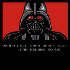 All Your Rebel Base Are Belongs To Us