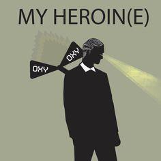 My Heroin(e) http://sensanostra.com/my-heroine/