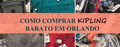 QUEM AMA KIPLING? Corre no blog pra ver aonde é o lugar mais barato pra comprar Kipling em Orlando, FL.