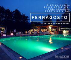 #Ferragosto #Cadelach Summer Party  Scopri cosa abbiamo in programma e prenota la tua festa in #piscina