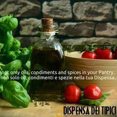 non solo oli, condimenti e spezie nella tua Dispensa.. [IT] not only oils, condiments and spices in your Pantry.. [EN] #dispensadeitipici #oli #oils #condimenti #condiments #spezie #spices