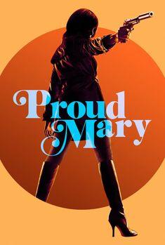 Watch Proud Mary (2018) Full Movie
