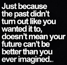 Past is past....