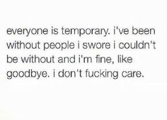 Everyone is temporary