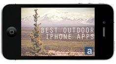 Best iPhone apps for the outdoors from birding to weather. You never know when one of these apps might come in handy.