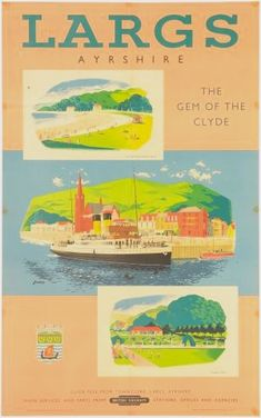 Largs Ayrshire Lander poster British Railways sold for Railway Posters, Travel Posters, England And Scotland, Local History, Steamer, Vintage Travel, Quad, Britain, 1950s