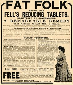 This is an original 1904 black and white print ad for Fell's Reducing Tablets for the overweight. Perhaps most astonishing about this ad is that it claims to reduce weight by 28lbs a month!!! This ad