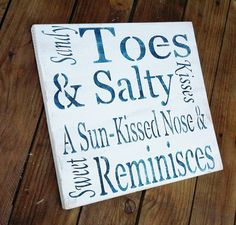 "Beach House Decor ""Sandy Toes & Salty Kisses, a Sun-kissed Nose and Sweet Reminisces"" typography word art"