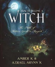 Learn How to Become a Witch and much more with this introductory guide by bestselling authors Amber K and Azrael Arynn K.