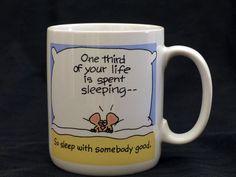 Shoebox Funny COFFEE MUG 12 oz Sleep with somebody good VTG 1988 Hallmark Humor  #ShoeboxGreetings
