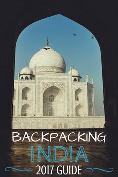 Backpacking India? Read up on everything you need to know about travelling to India on a budget - tips and tricks from two years travelling in India.