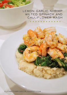 Lemon Garlic Shrimp, Spinach & Cauliflower Mash