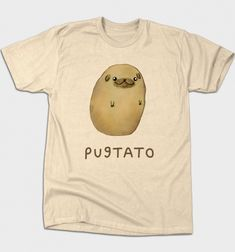 Pugtato Funny Dog Tshirt - Cute kawaii cartoon of a pug puppy dog combined with a potato.  Not sure if it's dog or food humor - doglove / puglife.  Funny gift for dog lover, dog mom or dad, dog owner, doglove, cute puppies.  Must love dogs. This is an affiliate link.
